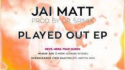 Jai Matt & Dr. Srimix - Devil Mera Trap Queen