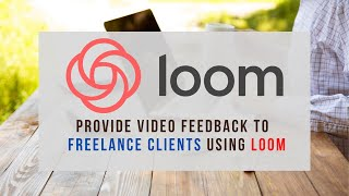 07- How to Provide Video Feedback to Freelance Client using Loom | PHP Docs | Tutorial