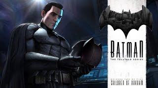 Batman - The Telltale Series - Episode 2 Children Of Arkham - Part 1