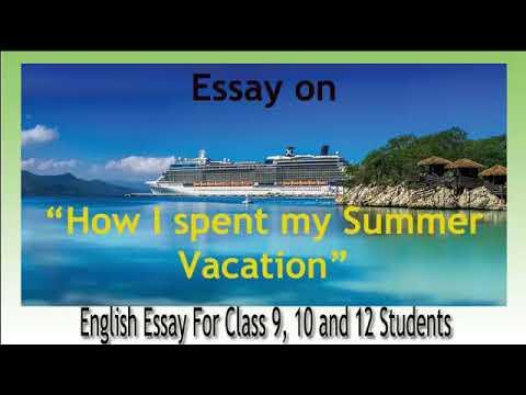 how i spent my last vacation essay