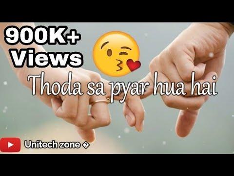 Thoda sa pyaar hua hai Thoda hai baaki ❤ - Whatsapp video status - Old love Lyrical status video ❤