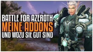 Meine Addons die ich in Battle for Azeroth benutze | [World of Warcraft]