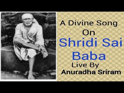 Anuradha Sriram Live In Chennai: A Divine Song On Shirdi Sai Baba In Tamil/Bhagavan Shirdi Sai Baba