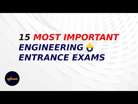 15 ENGINEERING Entrance Exams 2021 whose Dates, APPLICATION Forms Are Out!!!