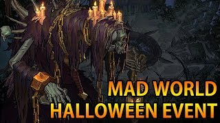 Mad World Halloween Alpha Gameplay Pve & PvP
