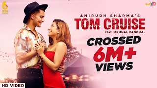 Tom Cruise (Anirudh Sharma) Mp3 Song Download