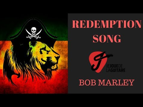 Cours de Guitare - Redemption Song - Bob Marley