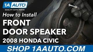 How to Install Replace Front Door Speaker 2008 Honda Civic