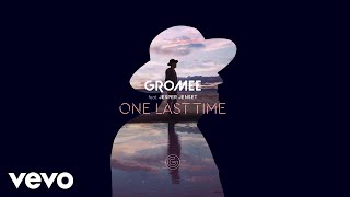 Gromee - One Last Time ft. Jesper Jenset (Official Audio)