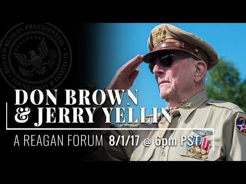 A Reagan Forum and Book Signing with Don Brown and Jerry Yellin — 8/1/2017