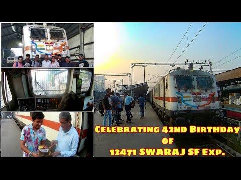 Celebration of 42nd Birthday of 12471 SWARAJ SF Exp | Full Coverage