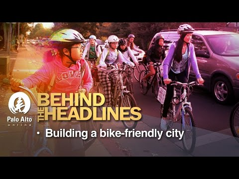 Behind the Headlines - Building A Bike-Friendly City