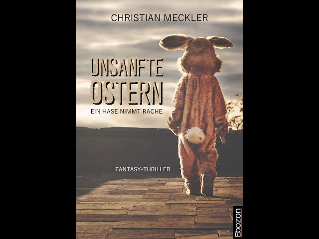 Unsanfte Ostern von Christian Meckler eBook & Print (Buchtrailer)