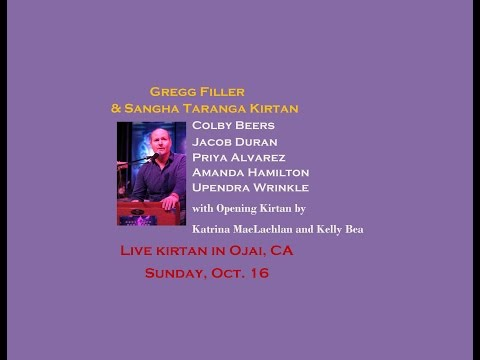 Live  Kirtan in Ojai- Gregg Filler & Sangha Taranga @ Gallery 525- Sunday, Oct. 16 6:30-8:30 PM