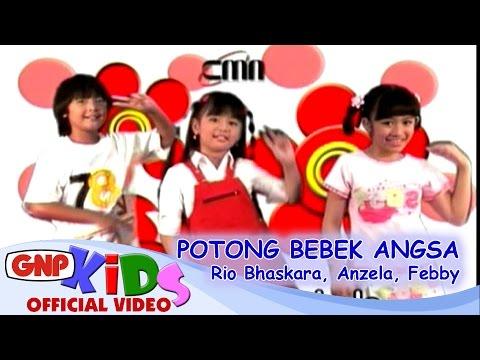 Potong Bebek Angsa - Anzela, Rio Bhaskara, Febby