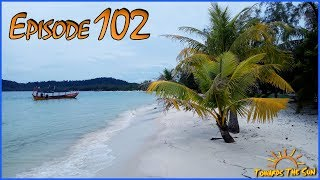 Paradise Island Koh Rong (Cambodia). Towards The Sun by Hitchhiking 102