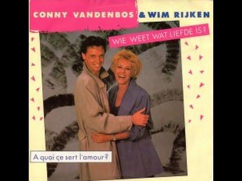 Conny Vandenbos & Wim Rijken - Wie weet wat liefde is