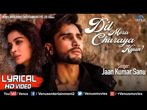 Dil Mera Churaya Kyun - Lyrical Video | Rohit Khandelwal, Ankita & Jaan Kumar Sanu | Romantic Songs