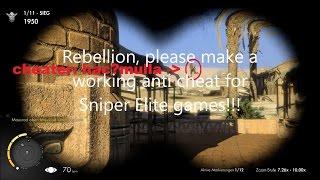 Sniper Elite 3 DM Ghosttown, cheater in game, @Rebellion: please make working anti-cheat