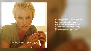 Jessica Simpson: I Belong To Me (Bonus Track) (Lyrics)