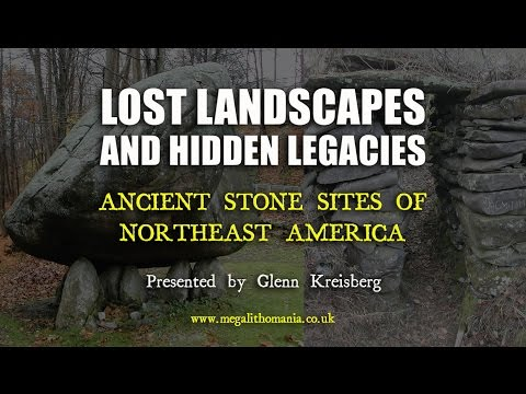 Glenn Kreisberg: Lost Landscapes & Hidden Legacies of Northeast America  FULL LECTURE