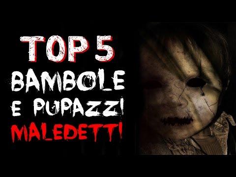 5 BAMBOLE POSSEDUTE E MALEDETTE - CREEPY TRUE STORIES #03