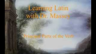 Principal Parts of the Verb in Latin