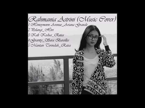 Rahmania Astrini (Music Cover)
