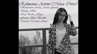 Video Rahmania Astrini (Music Cover) download MP3, 3GP, MP4, WEBM, AVI, FLV Juli 2018