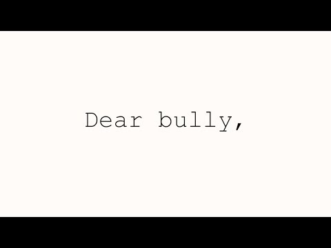 Dear Bully, | Spoken Word Poetry