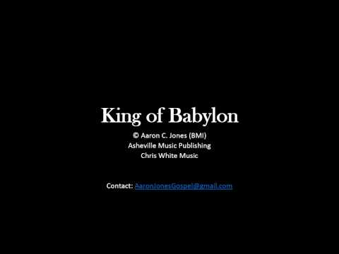 King of Babylon - Aaron Jones - Southern Gospel Music