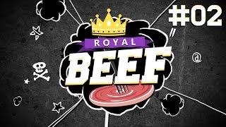 Royal Beef  | #2 | Buzz | 10.05.2015