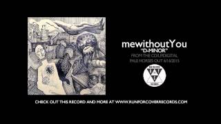 mewithoutYou - D-Minor