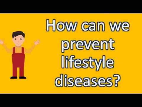 How can we prevent lifestyle diseases ?  Health Questions