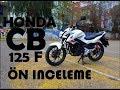2018 Honda CB 125 F | Ön inceleme | Egzos Sesi | Türkiye' de ?lk