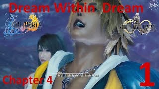 Mobius Final Fantasy - Final Fantasy 10 Event - A Dream Within A Dream Chapter 4 Part 1