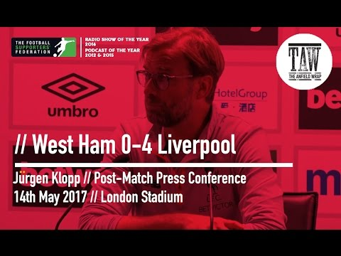 Jurgen Klopp Post-West Ham United Press Conference: 14th May, 2017
