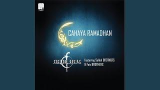 Cahaya Ramadhan (feat. Salleh Brothers, Faiz Brothers)