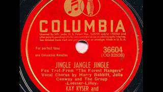 Kay Kyser & His Orch. (Harry Babbitt, Julie Conway). Jingle Jangle Jingle (Columbia 36604, 1942)