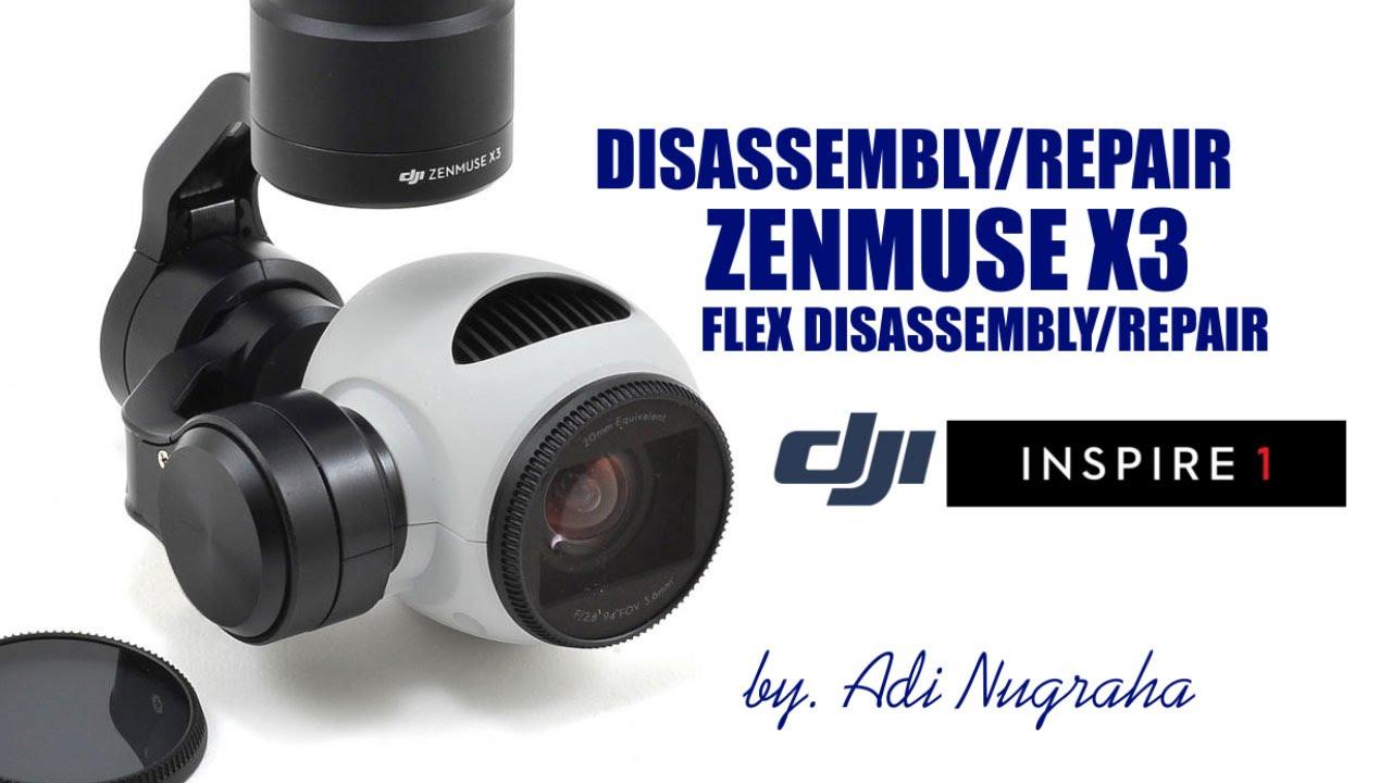 Dji Inspire 1 Zenmuse X3 Disassembly Repair Youtube