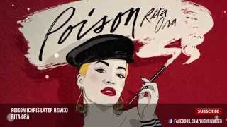 Rita Ora - Poison (Chris Later Remix)