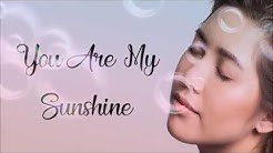 Moira Dela Torre - You Are My Sunshine (Lyrics)