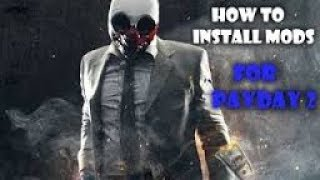 HOW TO MOD PAYDAY 2 | XBOX 360/PS3/XBOX ONE/PS4/PC