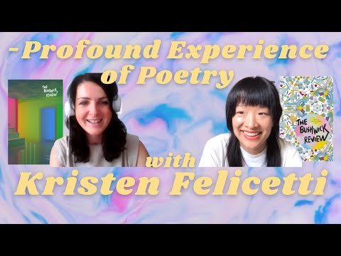 -Profound Experience of Poetry with Kristen Felicetti
