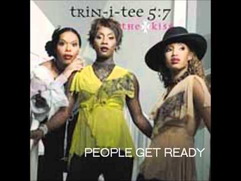 Trin-I-Tee 5:7- People Get Ready