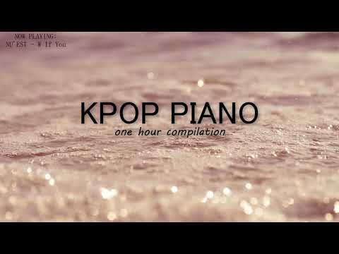 1 Hour Relaxing Kpop Piano for Sleeping and Studying(BTS,INFINITE,EXO,TWICE,GOT7,BTOB,EXID,iKON...)
