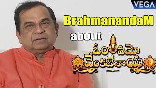 Brahmanandam about Om Namo Venkatesaya Movie | Latest Telugu Movie 2017