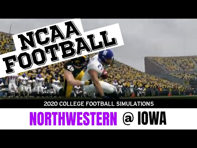 Northwestern vs Iowa 2020 NCAA Football Simulation