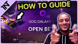 HOW TO use GOG GALAXY 2.0 [Add INTEGRATIONS, Add GAMES, BOOKMARKS & TAGS]