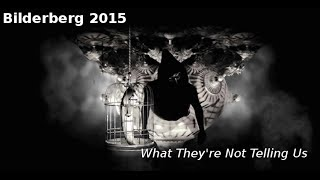 Bilderberg Highlights: Global Command & Control System